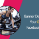 I will design professional Facebook cover photo banner & Video for your gym