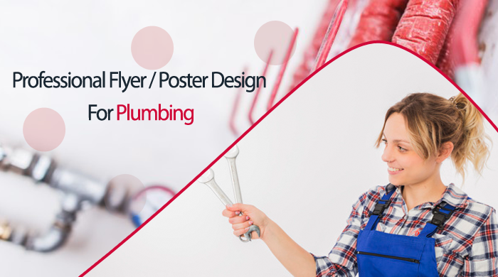 I will design outstanding flyer or poster for your Plumbing with unlimited revisions