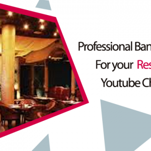 I will design a perfect Youtube banner for your restaurant Youtube channel